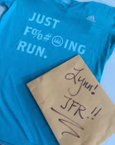 Rogue Running gave me this shirt to remind me - JFR